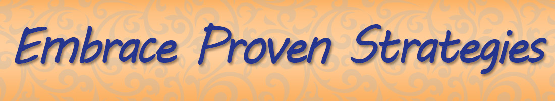 Embrace proven strategies for success