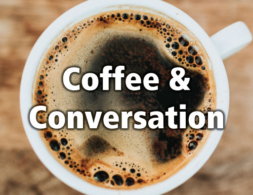 Coffee & Conversation