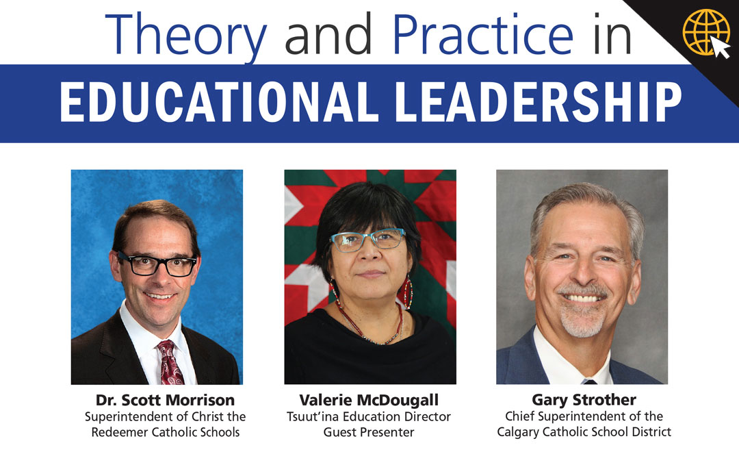 EDLD 551: Theory and Practice in Educational Leadership I – Fully Online