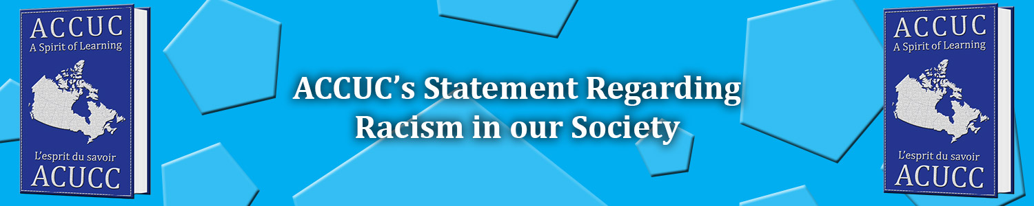 ACCUC's Public Statement Regarding Racism in our Society