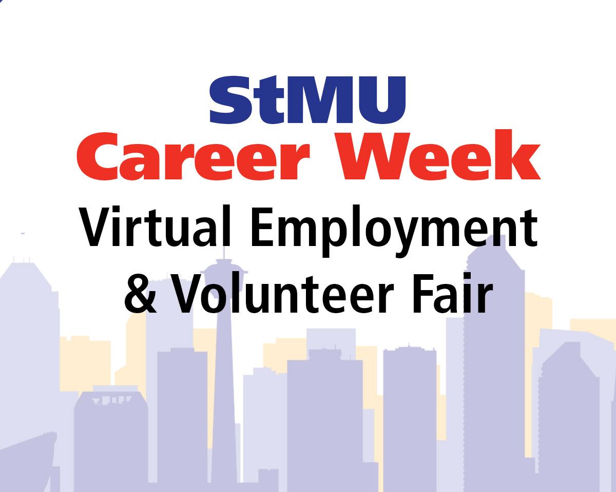 StMU Career Week: Virtual Employment & Volunteer Fair